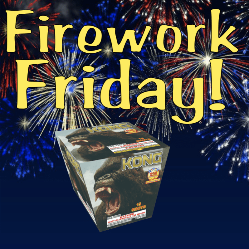 Firework Friday – Kong