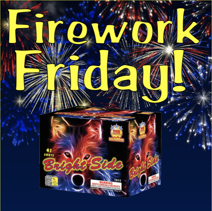 Firework Friday – Bright Side