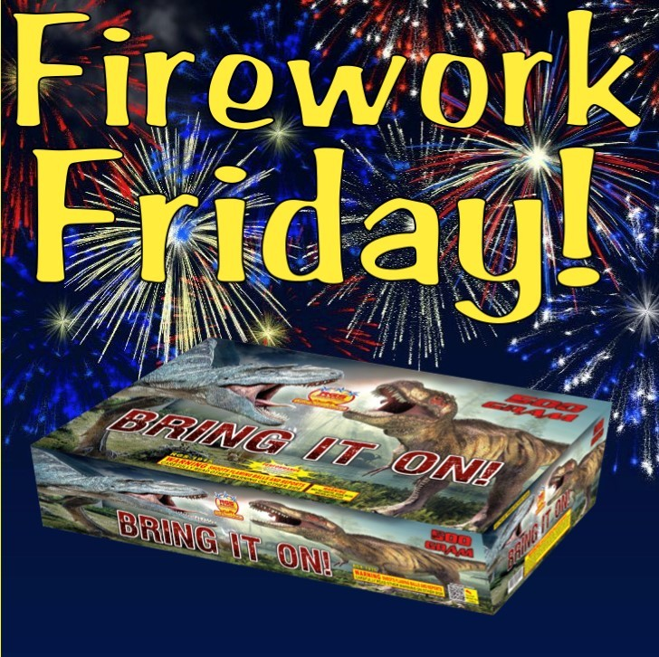 Firework Friday – Bring it On