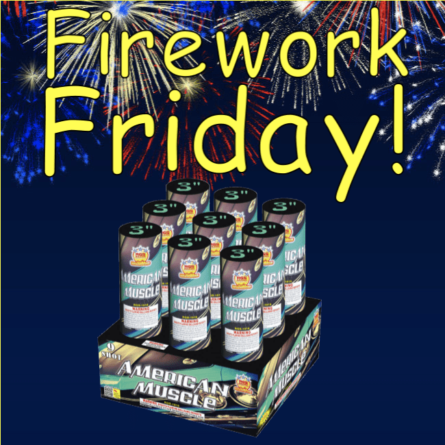 Firework Friday – American Muscle